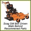 Scag SW Belt Driven Walk Behind - Recommended Parts