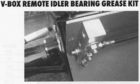 Spreader V-Box Remote Idler Bearing Grease Kit, P/N 3020624