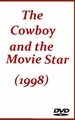 The Cowboy and the Movie Star 1998 (DVD)