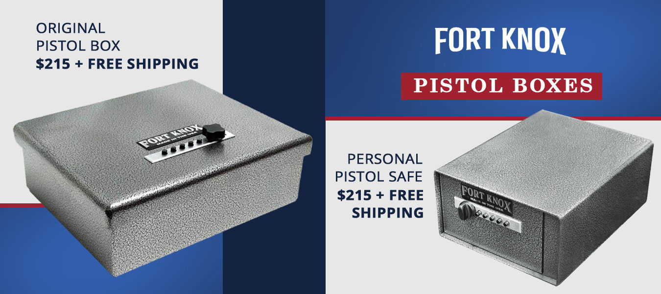 Fort Knox Pistol Boxes
