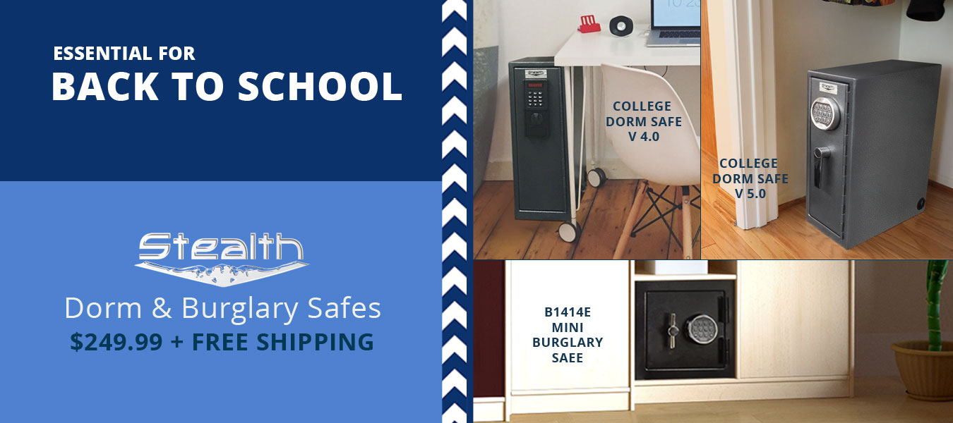 Back 2 School | Stealth Dorm and Burglary Safes
