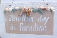 Another Day In Paradise Seashell Sign
