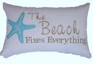 Beach Pillow The Beach Fixes Everything -Aqua