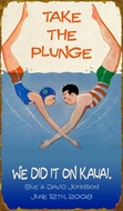 Personalized Sign Take The Plunge