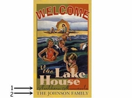 Welcome to the Lakehouse custom sign