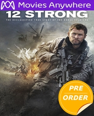 12 Strong HD UV or iTunes Code    (PRE-ORDER WILL EMAIL ON OR BEFORE 5-1-18 AT NIGHT)