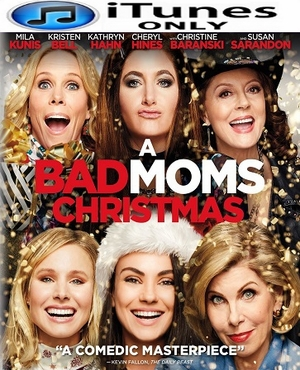 A Bad Moms Christmas HD  iTunes Code