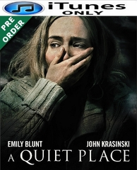 A Quiet Place iTunes 4K Code     (PRE-ORDER WILL EMAIL ON OR BEFORE BLU-RAY RELEASE DATE)
