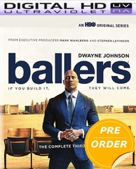 Ballers Season 3 HD UV Code (PRE-ORDER WILL EMAIL ON OR BEFORE 4-3-18 AT NIGHT)