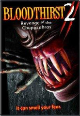 Bloodthirst 2 Revenge of  The Chupacabras DVD