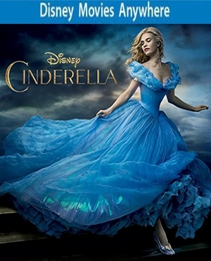 Cinderella HD DMA Disney Movies Anywhere Code, Vudu or iTUNES