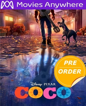 Coco HD Disney UV or iTunes Code  24 hr FLASH SALE      (PRE-ORDER WILL EMAIL ON OR AFTER 2-27-18 AT NIGHT)