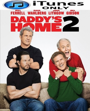 Daddy's Home 2 HD iTunes Code