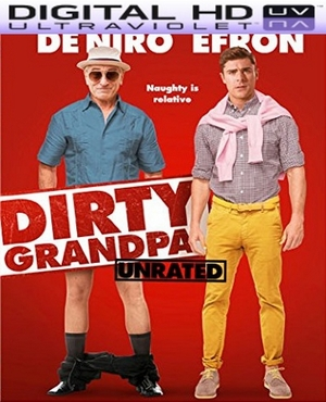 Dirty Grandpa Unrated HD Digital Ultraviolet UV Code