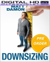 Downsizing HD UV Code (PRE-ORDER WILL EMAIL ON OR BEFORE 3-20-18 AT NIGHT)