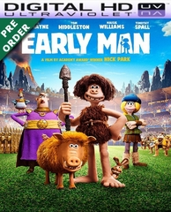 Early Man HD UV Code     (PRE-ORDER WILL EMAIL ON OR BEFORE 5-22-18 AT NIGHT)