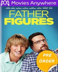 Father Figures 2017 HD UV or iTunes Code via MA  (PRE-ORDER WILL EMAIL ON OR BEFORE 4-3-18 AT NIGHT)