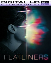 Flatliners HD UV Code     (PRE-ORDER WILL EMAIL ON OR BEFORE 12-26-17 AT NIGHT)