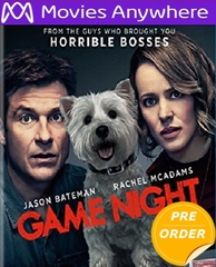 Game Night HD UV or iTunes Code     (PRE-ORDER WILL EMAIL ON OR BEFORE 5-22-18 AT NIGHT)