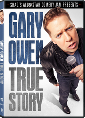 Gary Owen True Story DVD