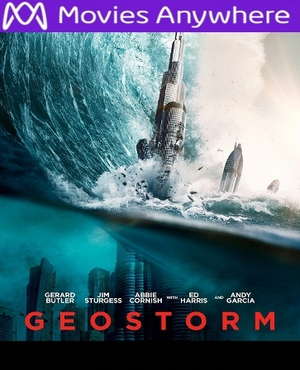 Geostorm HD Ultraviolet UV or iTunes Code VIA Movies Anywhere