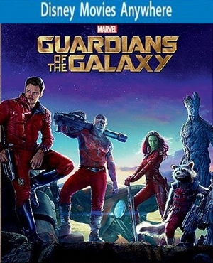 Guardians of the Galaxy DMA Disney Movies Anywhere Code, Vudu or iTUNES