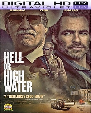 Hell Or High Water HD Digital Ultraviolet UV Code