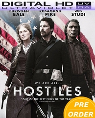 Hostiles HD UV Code      (PRE-ORDER WILL EMAIL ON OR BEFORE 4-24-18 AT NIGHT)