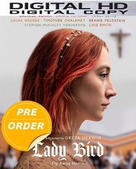 Lady Bird HD UV or iTunes Code     (PRE-ORDER WILL EMAIL ON OR BEFORE 3-6-18 AT NIGHT)