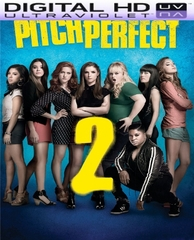 Pitch Perfect 2 HD Digital Ultraviolet UV Code