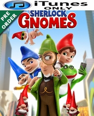 Sherlock Gnomes HD iTunes Code     (PRE-ORDER WILL EMAIL ON OR BEFORE 6-12-18 AT NIGHT)