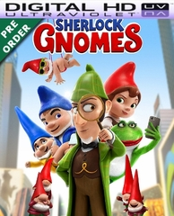 Sherlock Gnomes HD UV Ultraviolet Code     (PRE-ORDER WILL EMAIL ON OR BEFORE 6-12-18 AT NIGHT)