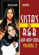 Sista's of R & B Hip Hop Soul Vol 2  Alicia Keys & Ashanti DVD.