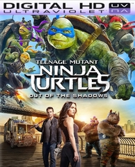Teenage Mutant Ninja Turtles: Out Of The Shadows HD Digital Ultraviolet UV Code