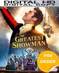 The Greatest Showman HD UV or iTunes Code (PRE-ORDER WILL EMAIL ON OR BEFORE 4-10-18 AT NIGHT)