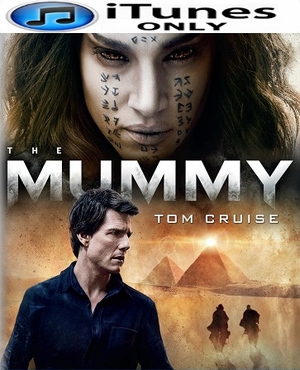 The Mummy 2017 HD iTunes Code (PRE-ORDER WILL EMAIL ON OR BEFORE 9-12-17 AT NIGHT)