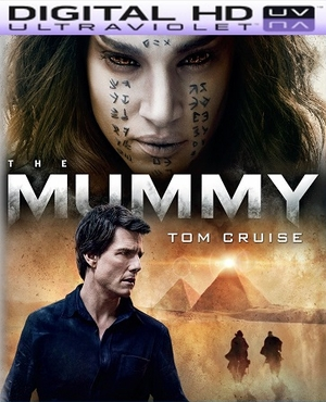 The Mummy 2017 HD Ultraviolet UV Code  (PRE-ORDER WILL EMAIL ON OR BEFORE 9-12-17 AT NIGHT)