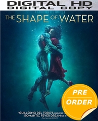 The Shape Of Water HD UV or iTunes Code (PRE-ORDER WILL EMAIL ON OR BEFORE 3-13-18 AT NIGHT)