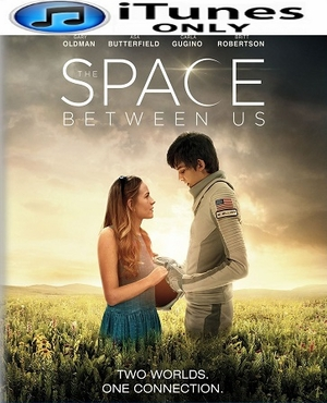 The Space Between Us HD iTunes Code