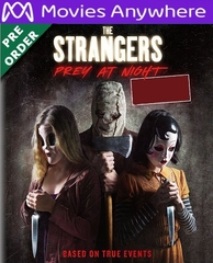 The Strangers: Prey at Night HD UV or iTunes Code Via MA     (PRE-ORDER WILL EMAIL ON OR BEFORE 6-12-18 AT NIGHT)