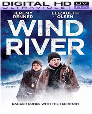 Wind River HD Ultraviolet UV Code      (PRE-ORDER WILL EMAIL ON OR BEFORE 11-14-17 AT NIGHT)