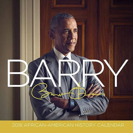 2018 Barack Obama Calendar with African American Historical Facts Black History