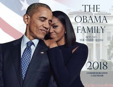 "2018 First Family  ""BEYOND THE WHITE HOUSE"" 12 Month Pictoral Commemorative Calendar"