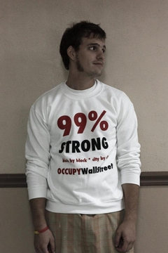 99% Strong / Occupy Sweatshirts & Hoodies
