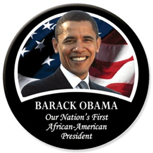 Barack Obama First African American President Button 3""