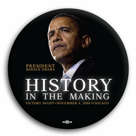 Barack Obama History In The Making Button