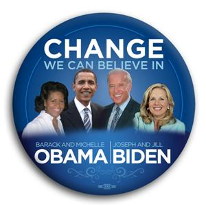Change We Can Believe In Obama Biden Button 3""