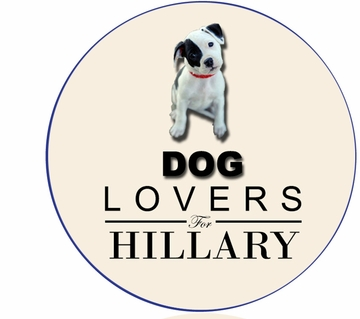 Dog Lovers For Hillary Button - Available in 3 Sizes!