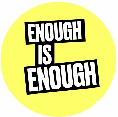 Enough is Enough Pin - Available in 3 sizes