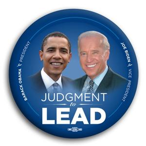 Judgment to Lead Obama Biden Button 3""